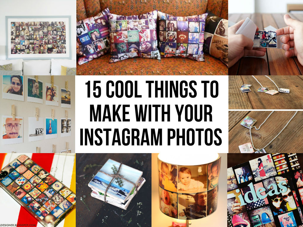 15 cool things to make with your instagram photos