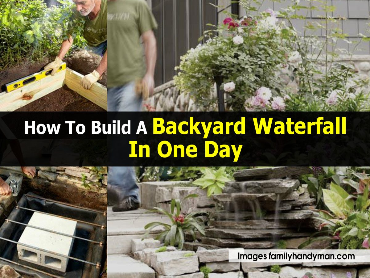 How to build a backyard waterfall in one day for Build a simple backyard waterfall