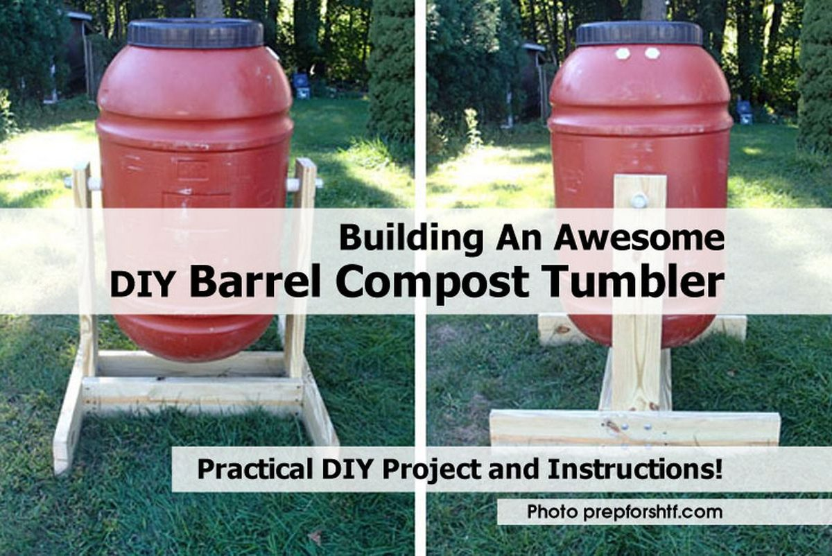 Building An Awesome DIY Barrel Compost Tumbler