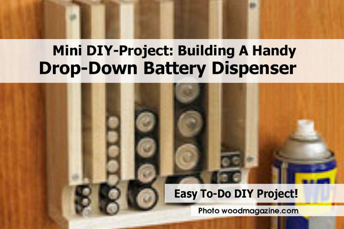 Mini Diy Project Building A Handy Drop Down Battery Dispenser