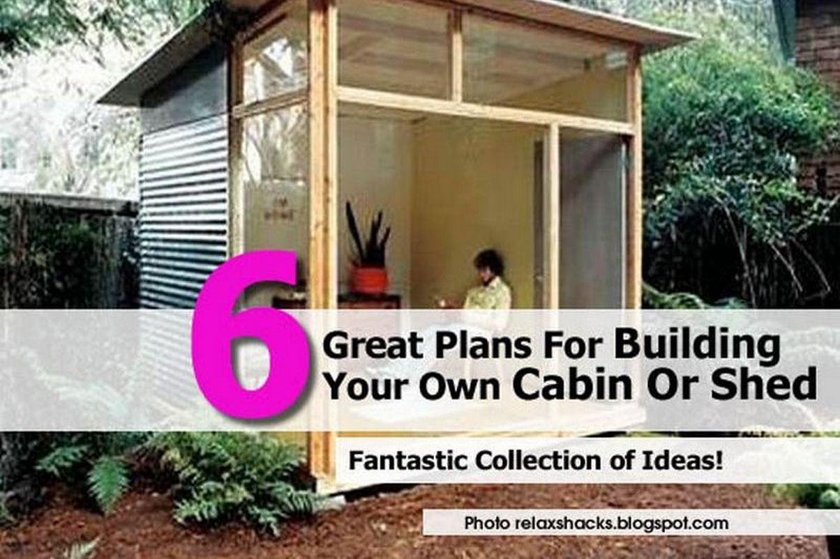 6 great plans for building your own cabin or shed for Build your own cabin plans