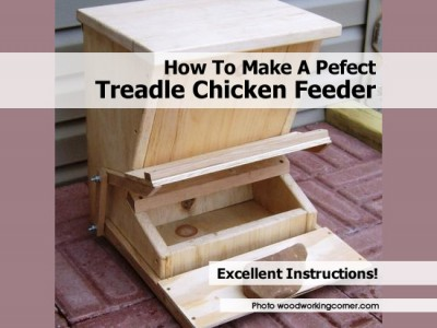 How To Make A Pefect Treadle Chicken Feeder