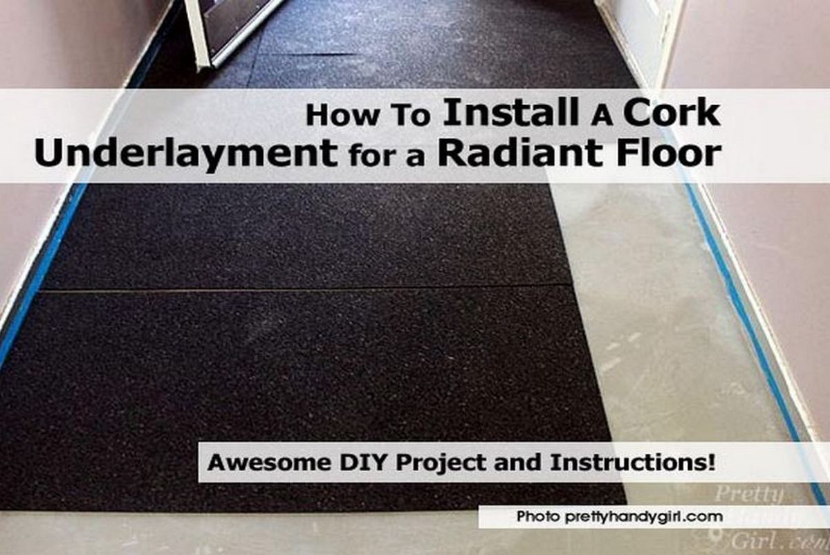 How to install a cork underlayment for a radiant floor for How to install floating cork flooring