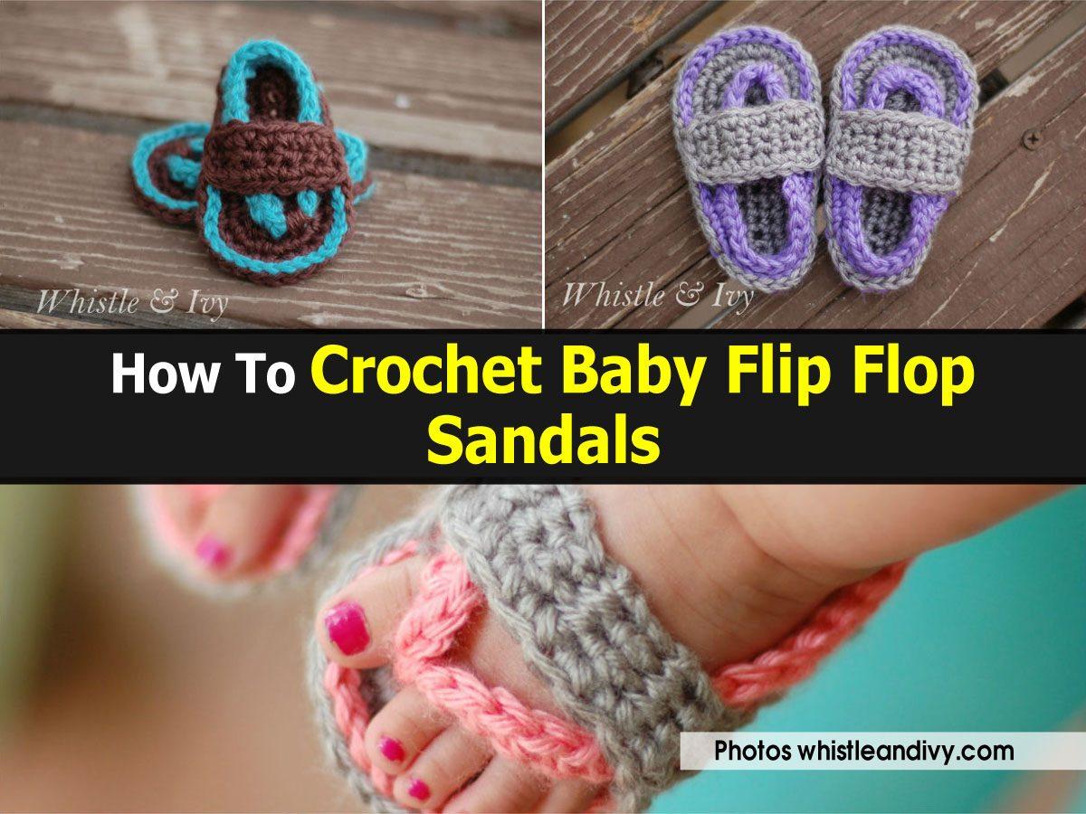 How To Crochet Baby Flip Flop Sandals