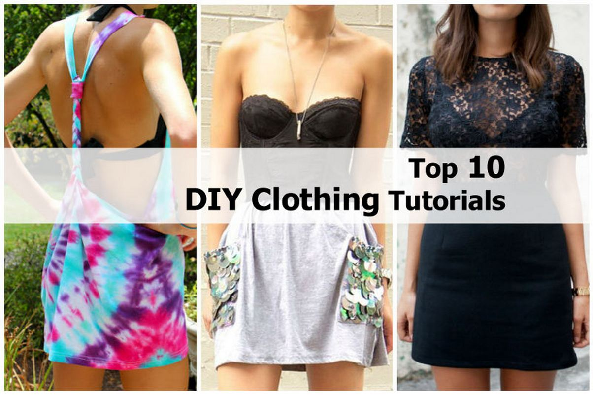 Top 10 DIY Clothing Tutorials