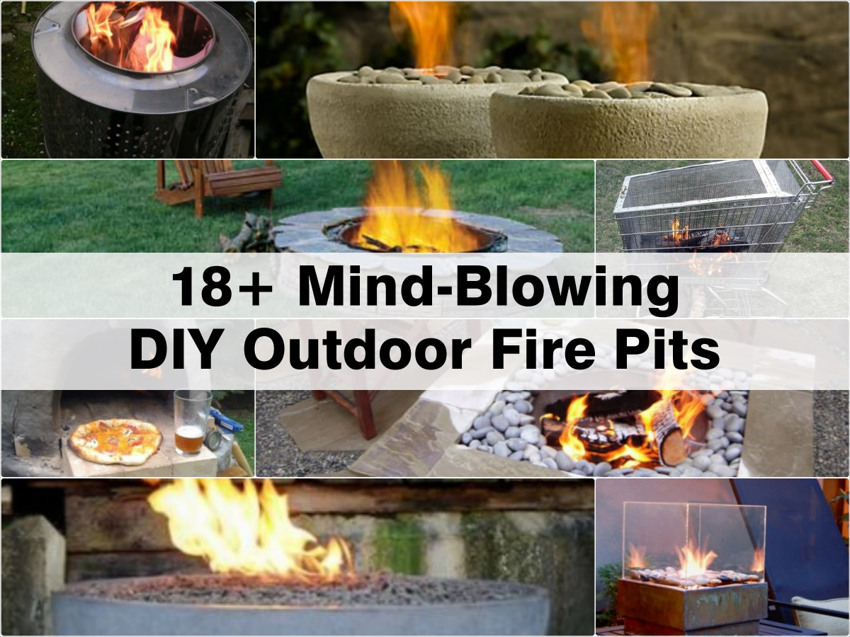 18+ MindBlowing DIY Outdoor Fire Pits