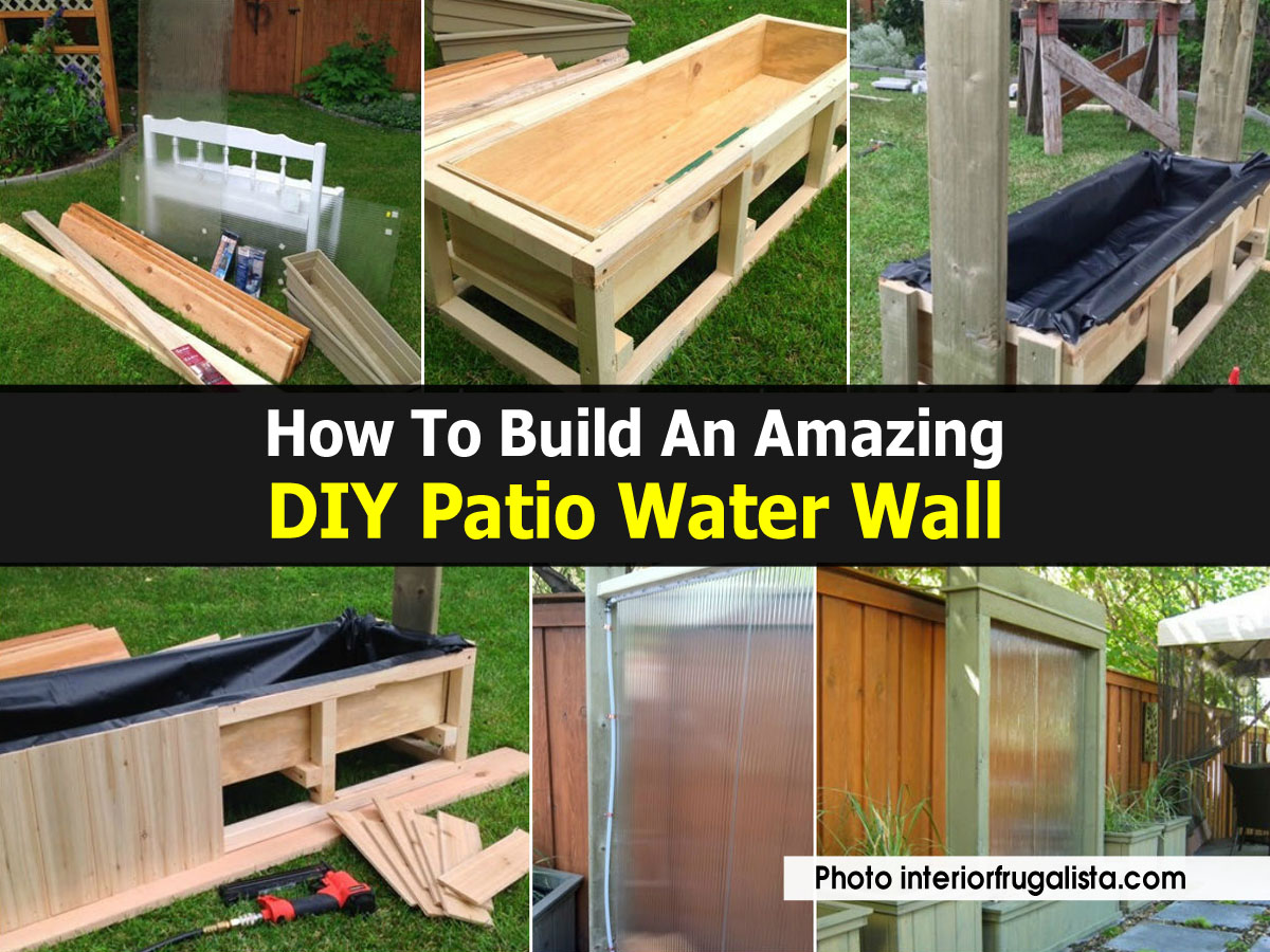 How to build an amazing diy patio water wall for How to make a water wall fountain