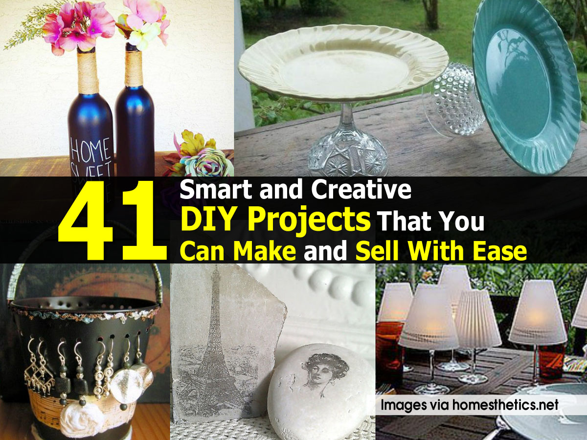 Diy Craft Ideas To Sell 41 Smart And Creative Projects That You Can Make