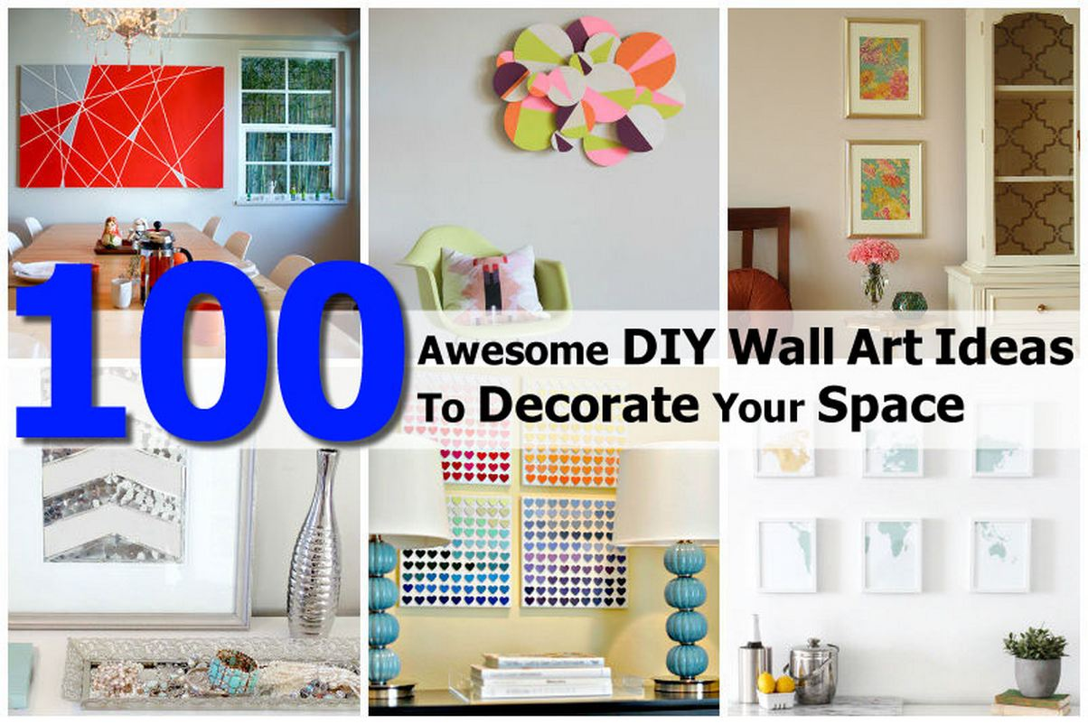 100 Awesome DIY Wall Art Ideas To Decorate Your Space
