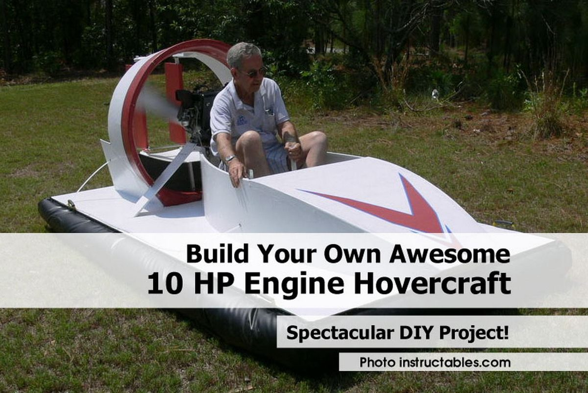 Build Your Own Awesome 10 HP Engine Hovercraft