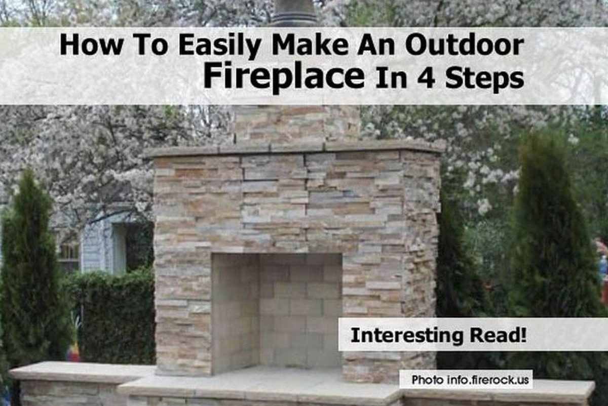 How To Easily Make An Outdoor Fireplace In 4 Steps