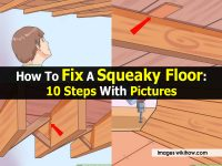 How To Fix A Squeaky Floor: 10 Steps With Pictures