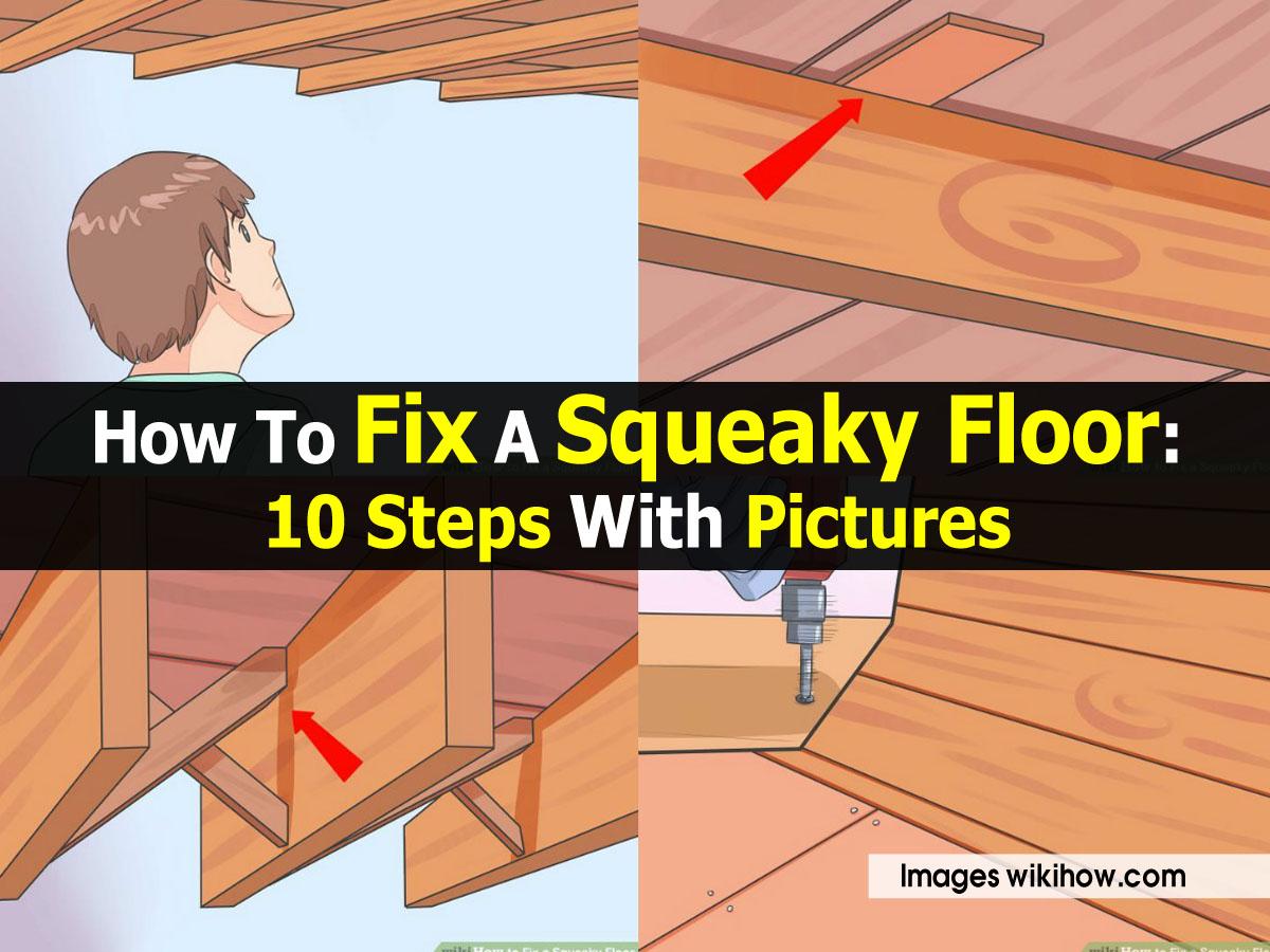 Fix squeaky floors under carpet 100 creaking floorboards for How to fix squeaky hardwood floors from above
