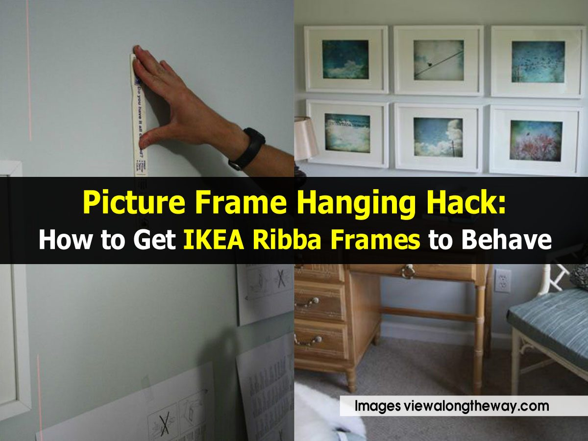 Picture Frame Hanging Hack How To Get Ikea Ribba Frames