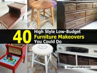 40 High Style Low-Budget Furniture Makeovers You Could Do