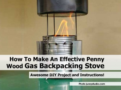 How To Make An Effective Penny Wood Gas Backpacking Stove