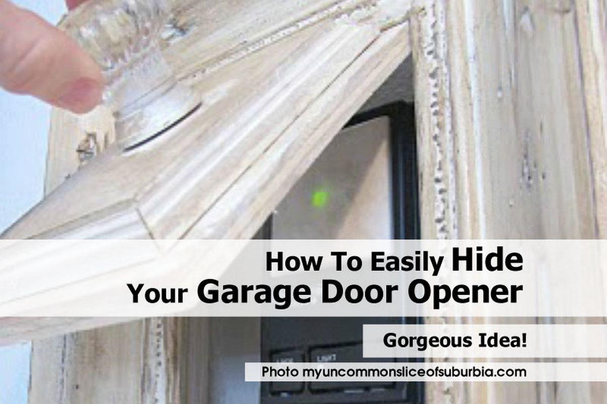 How to easily hide your garage door opener for How to select a garage door opener