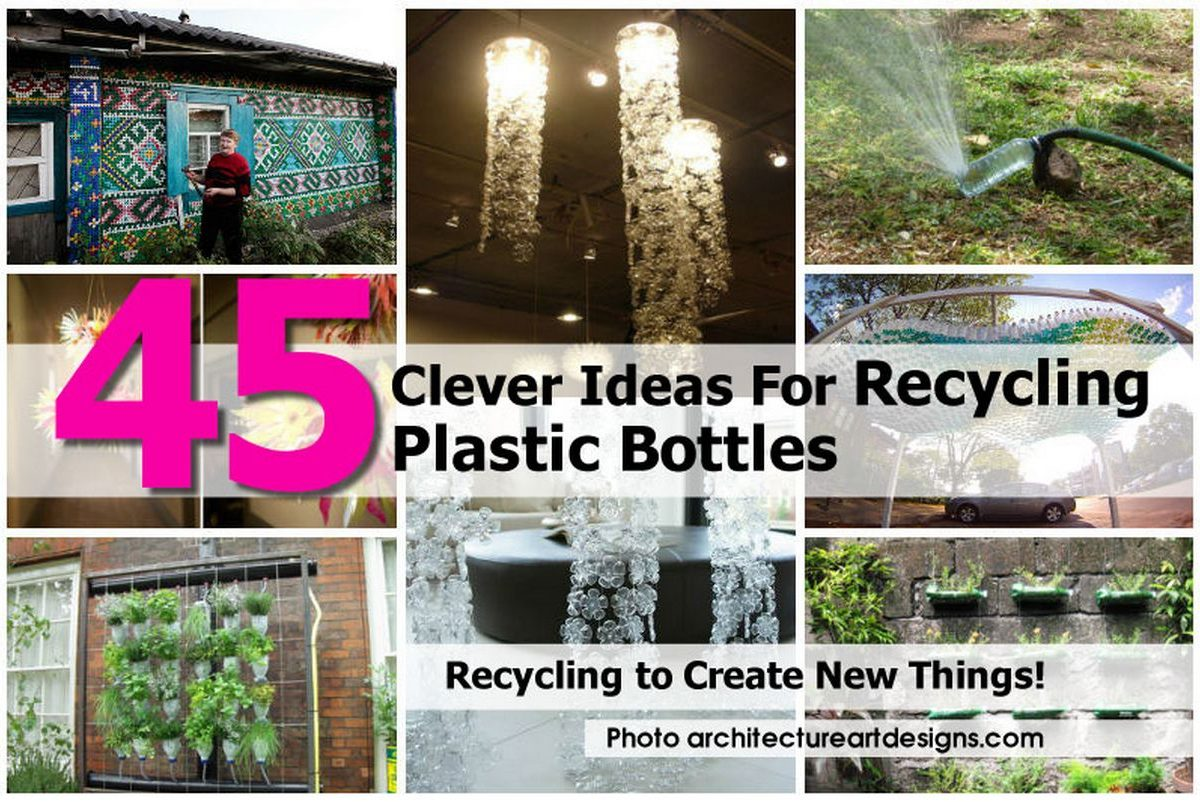 45 clever ideas for recycling plastic bottles for Creative ideas for recycling plastic bottles