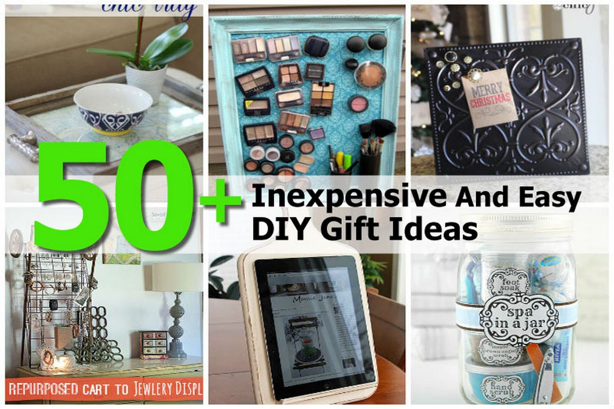 50+ Inexpensive And Easy DIY Gift Ideas