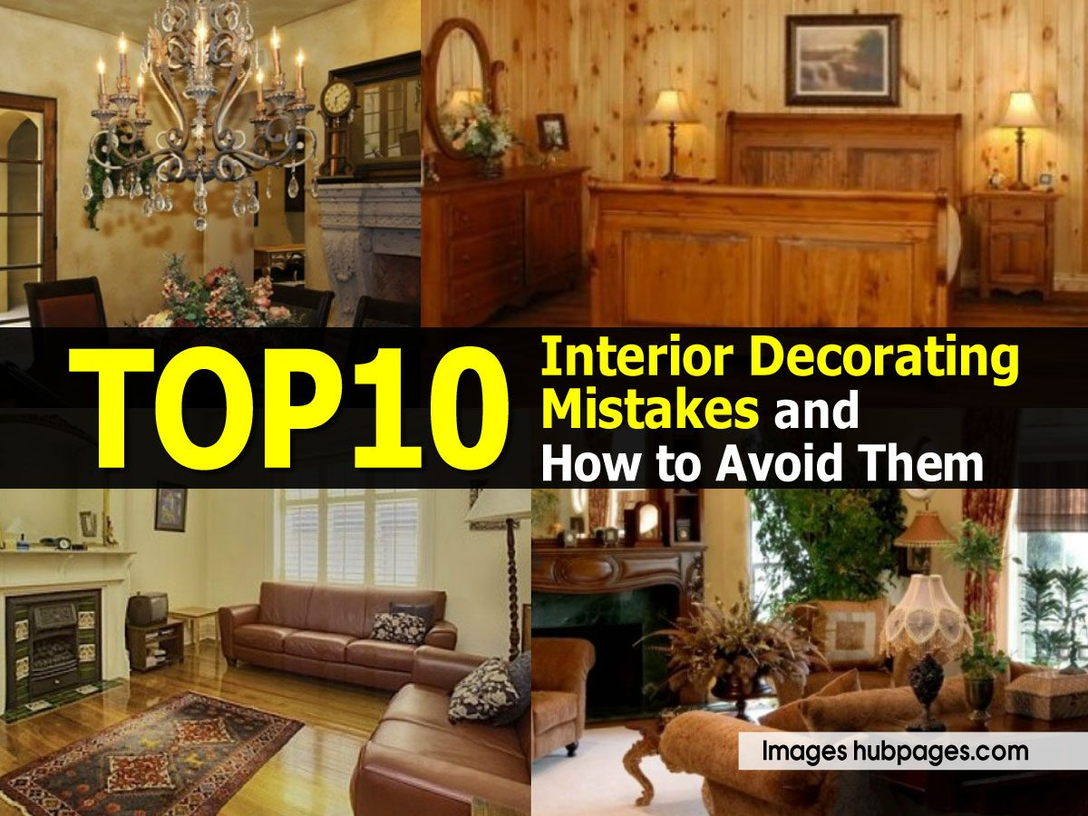 Top 10 interior decorating mistakes and how to avoid them - Common mistakes in interior decor ...
