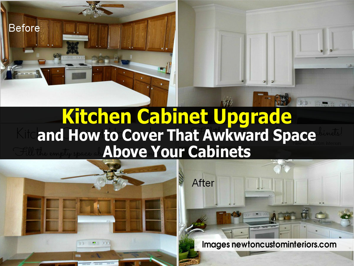 Kitchen cabinet upgrade and how to cover that awkward for Kitchen upgrades