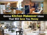 Genius Kitchen Makeover Ideas That Will Save You Money