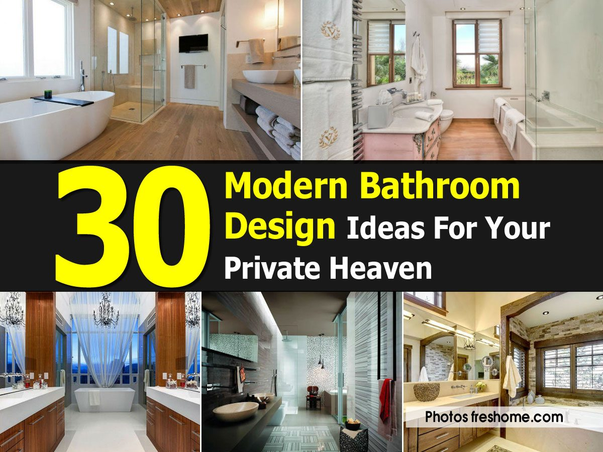 30 Modern Bathroom Design Ideas For Your Private Heaven modern bathroom design ideas for your private heaven ~ furniture