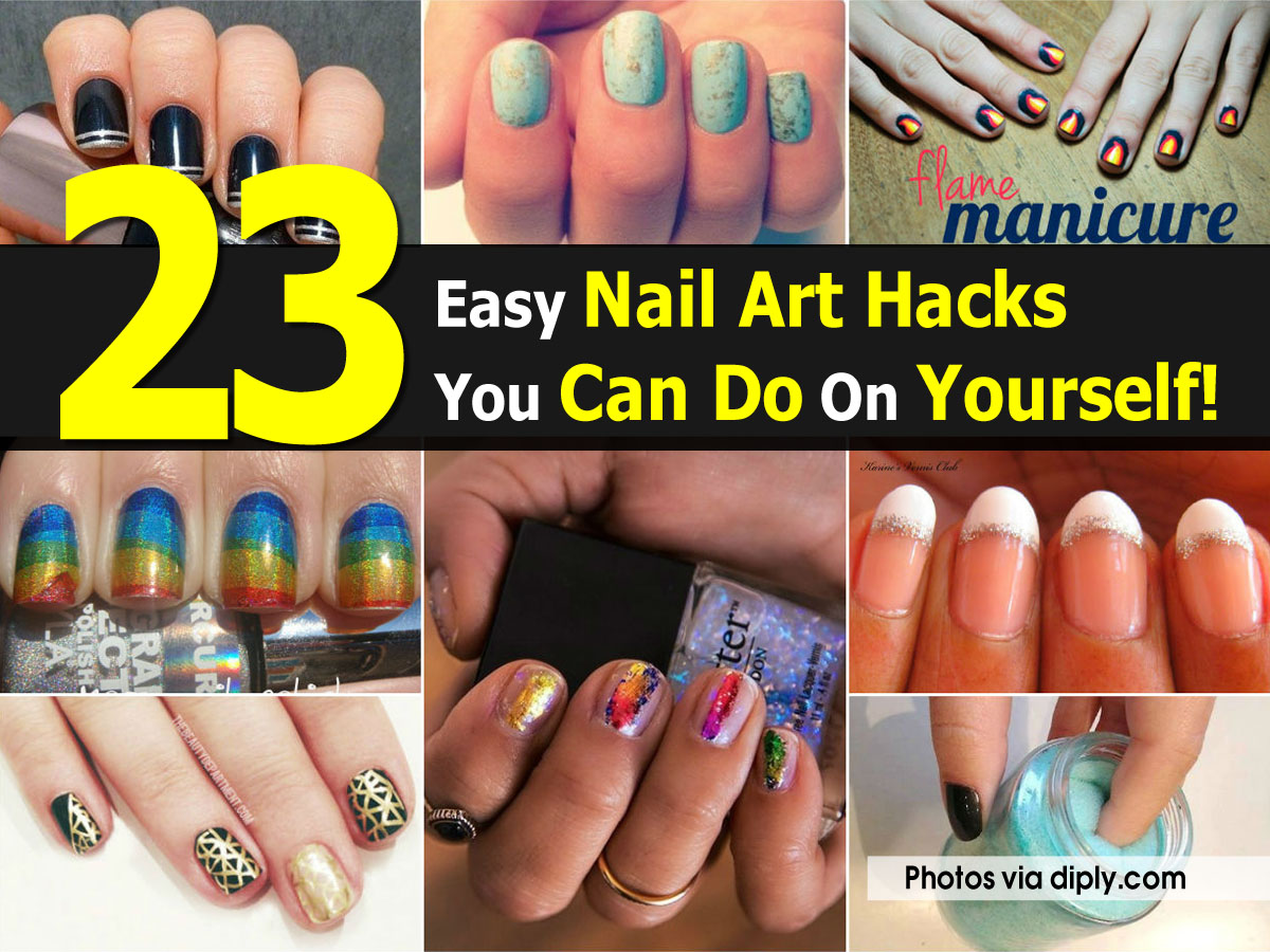23 Easy Nail Art Hacks You Can Do On Yourself!