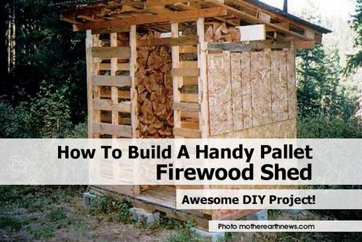How To Build A Handy Pallet Firewood Shed