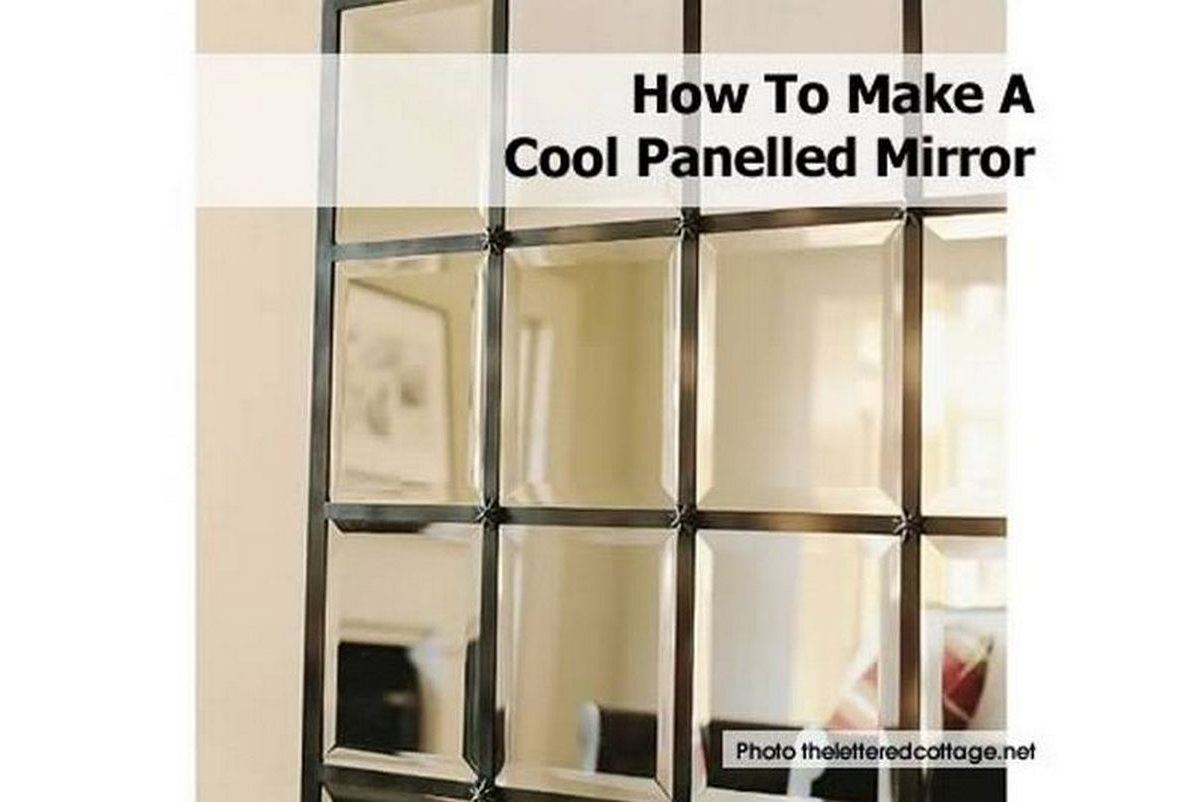 How To Make A Cool Panelled Mirror