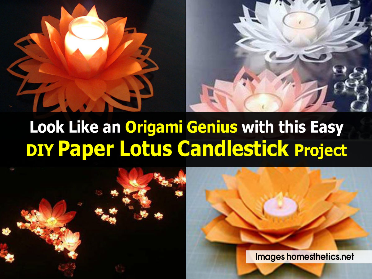 Look like an origami genius with this easy diy paper lotus for Diy paper lotus candlestick