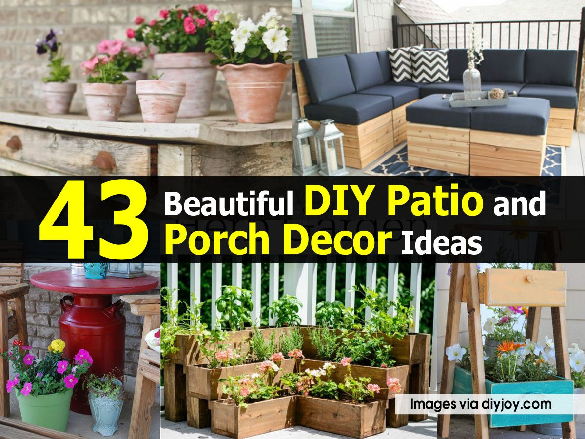 43 Beautiful DIY Patio and Porch Decor Ideas
