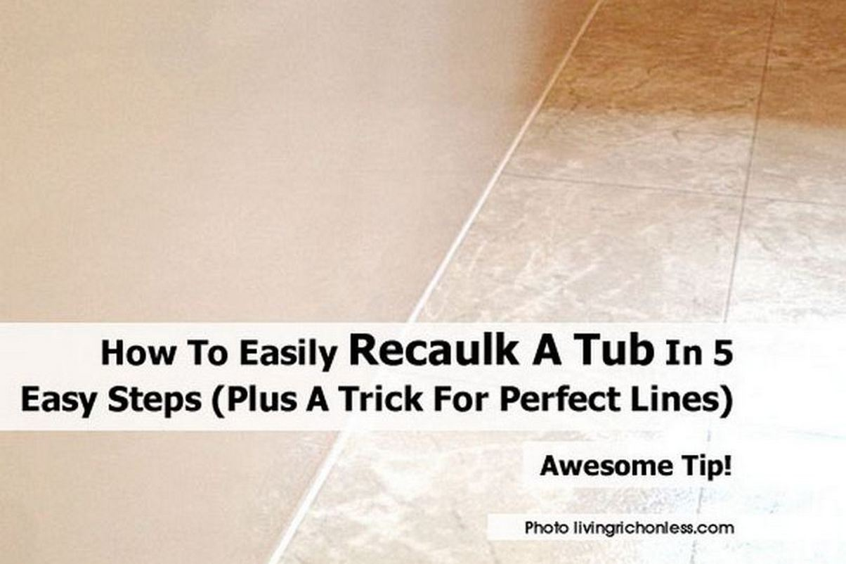 how to easily recaulk a tub in 5 easy steps plus a trick for perfect lines. Black Bedroom Furniture Sets. Home Design Ideas