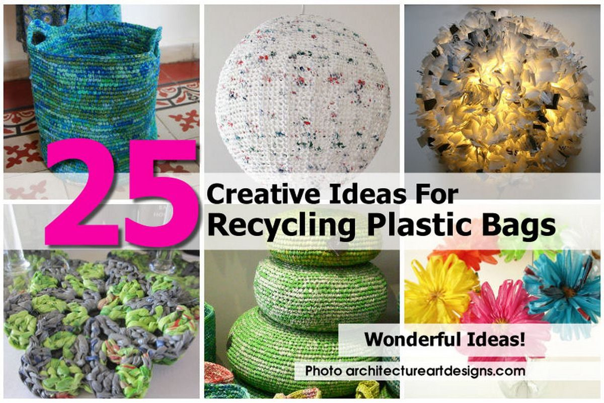 25 creative ideas for recycling plastic bags for Ideas to recycle plastic