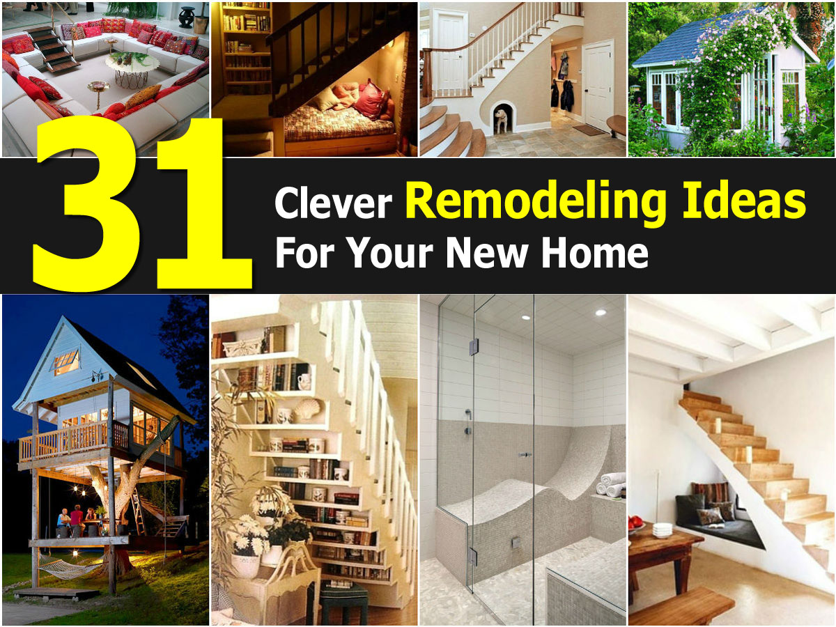 31 clever remodeling ideas for your new home Home improvement ideas