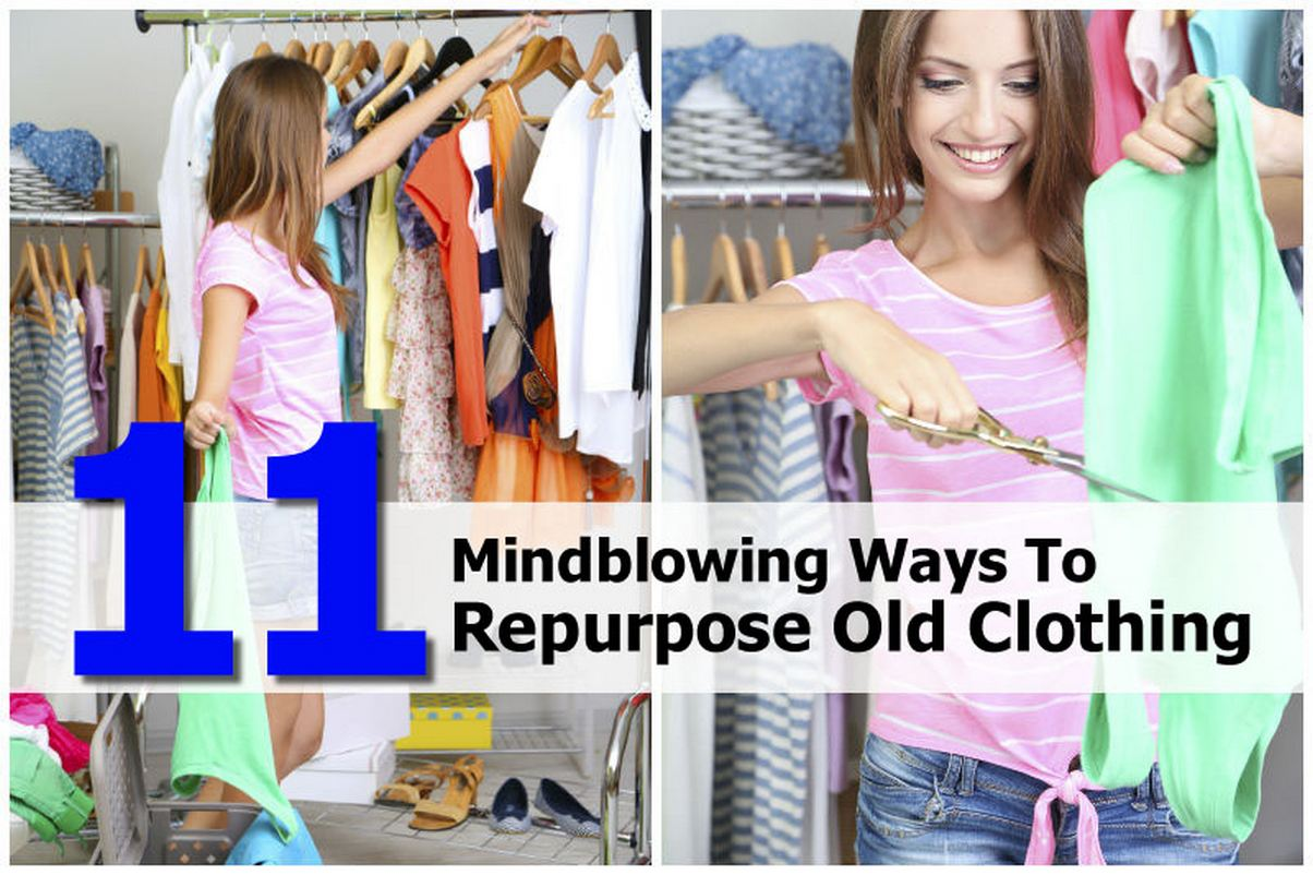 11 Mindblowing Ways To Repurpose Old Clothing