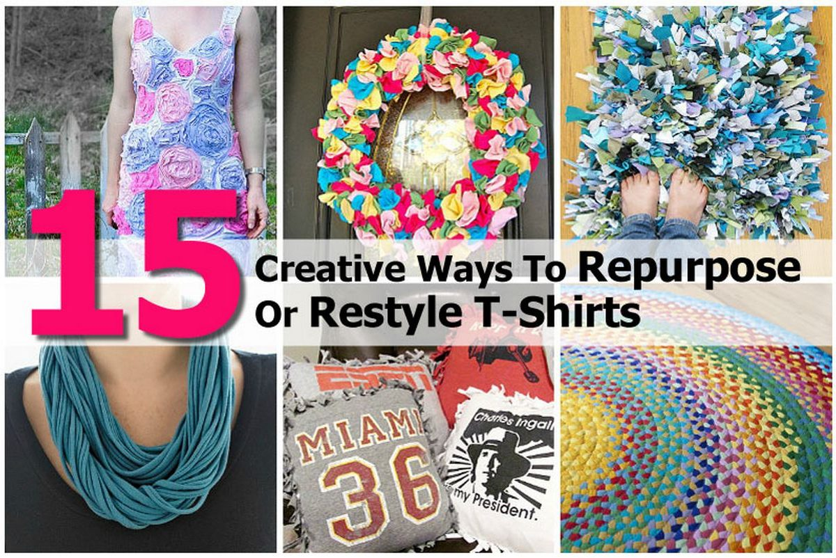 15 Creative Ways To Repurpose Or Restyle T Shirts
