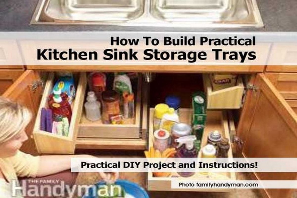 How To Build Practical Kitchen Sink Storage Trays