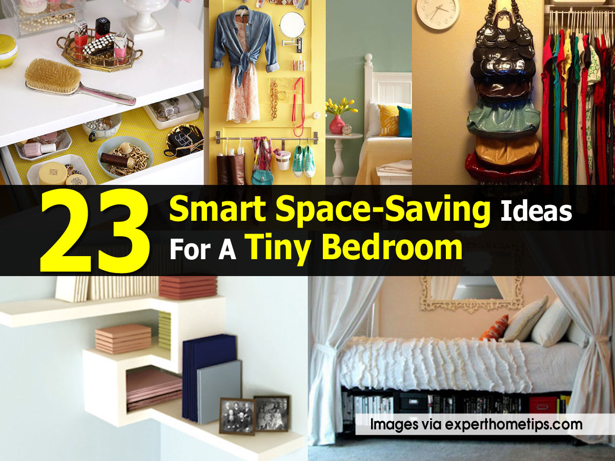 23 smart space saving ideas for a tiny bedroom for Home space saving ideas