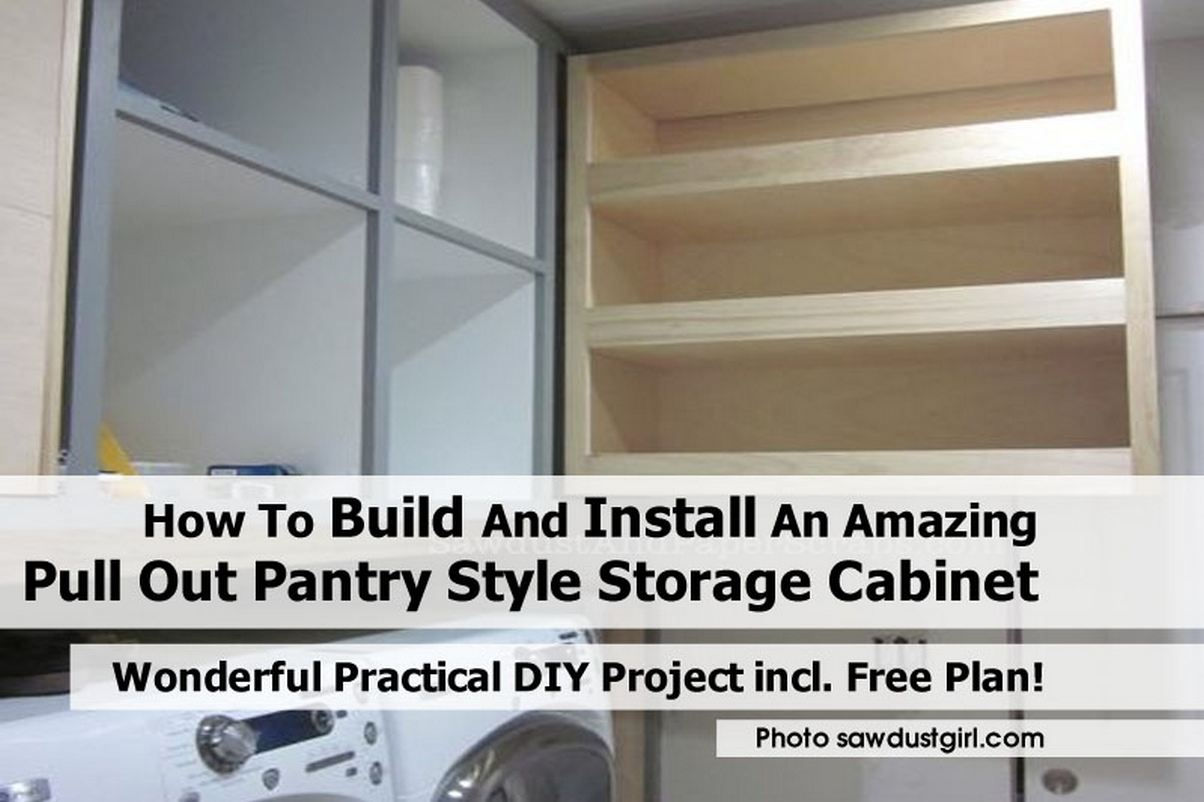 how to build and install an amazing pull out pantry style storage cabinet. Black Bedroom Furniture Sets. Home Design Ideas