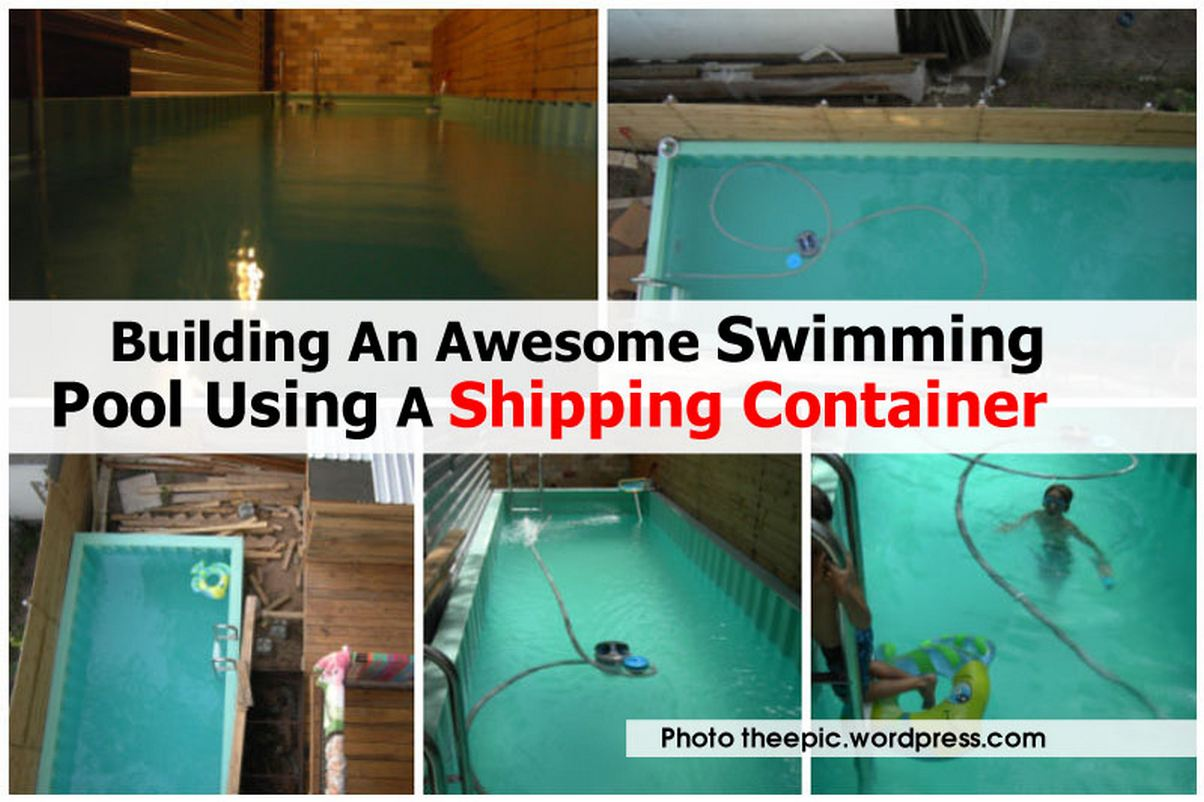 Building an awesome swimming pool using a shipping container for Building a pool