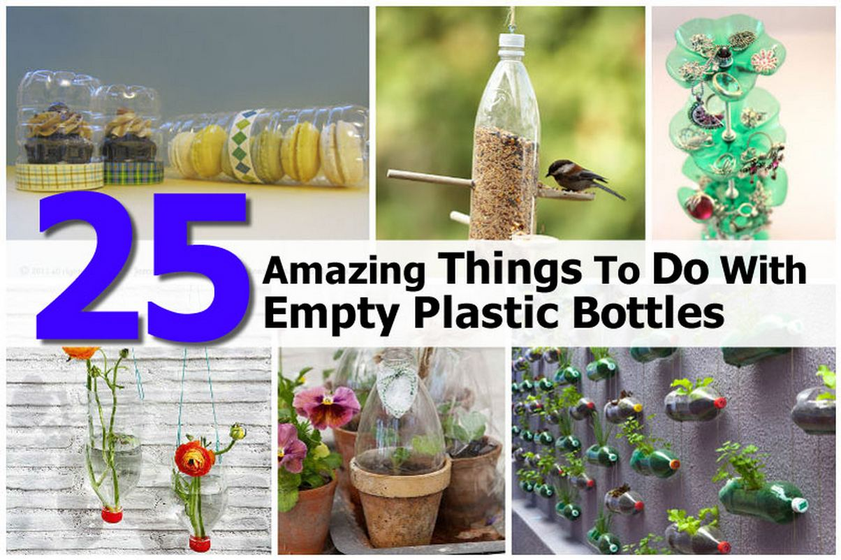 25 amazing things to do with empty plastic bottles