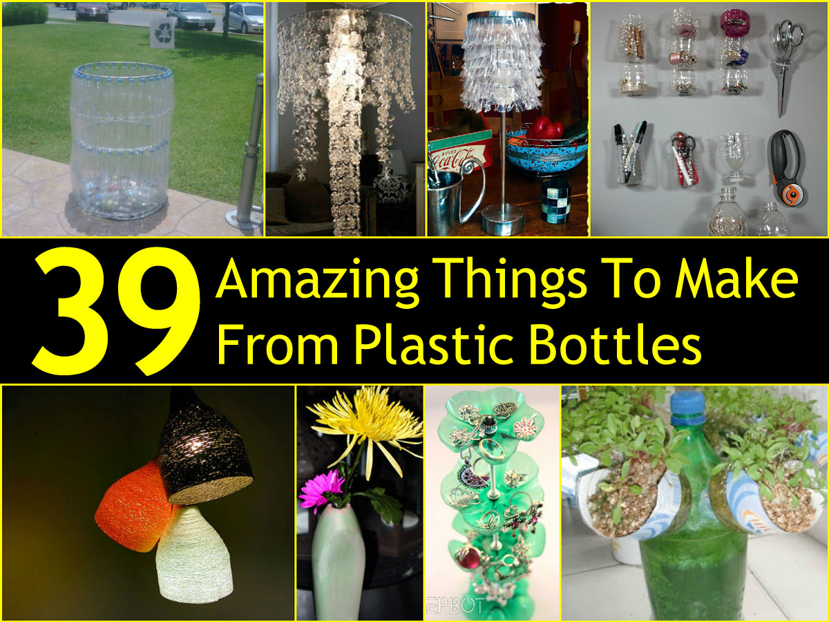 39 amazing things to make from plastic bottles for Things to do with plastic bottles