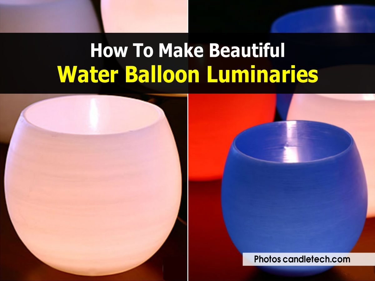 how to make beautiful water balloon luminaries. Black Bedroom Furniture Sets. Home Design Ideas