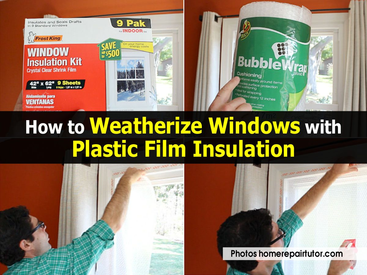 how to weatherize windows with plastic film insulation. Black Bedroom Furniture Sets. Home Design Ideas