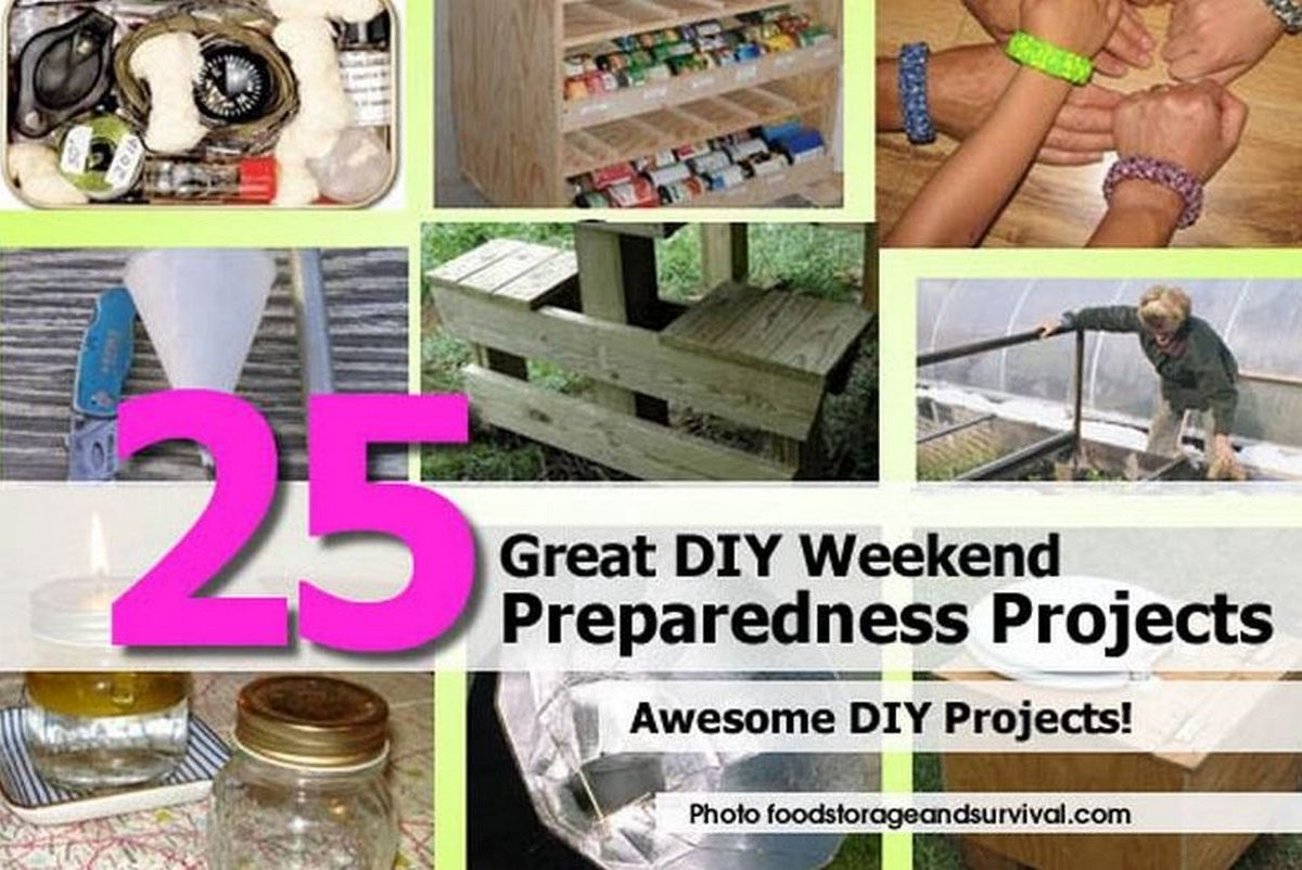 25 great diy weekend preparedness projects for Project weekend